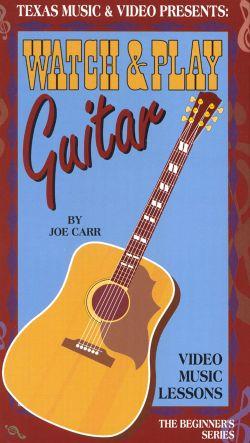 Joe Carr: Watch & Play Guitar