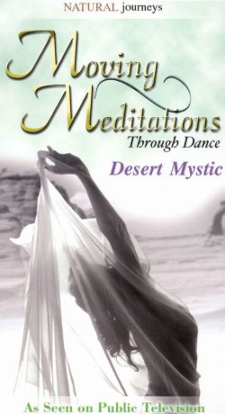 Moving Meditations Through Dance: Desert Mystic