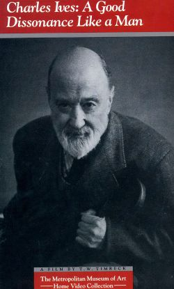 Charles Ives: A Good Dissonance Like a Man