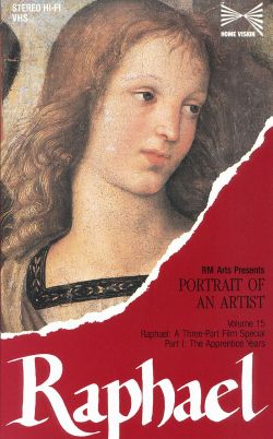 Portrait of an Artist: Raphael, Part 1: The Apprentice Years