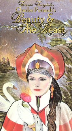 Forever Fairytales: Charles Perrault's Beauty and the Beast