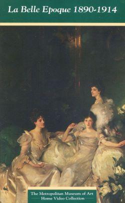 Metropolitan Museum of Art: La Belle Epoque 1890-1914