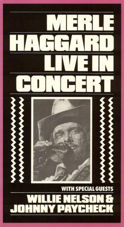 Merle Haggard: Live in Concert