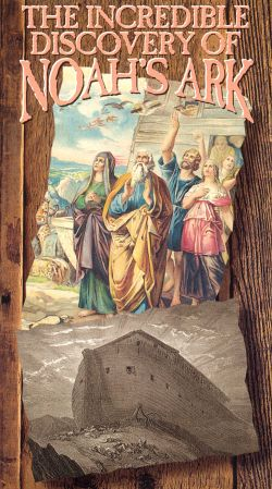 Mysteries of the Ancient World, Vol. 4: The Incredible Discovery of Noah's Ark