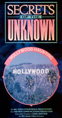 Secrets of the Unknown: Hollywood Haunting