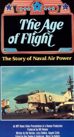 The Age of Flight: The Story of Naval Air Power