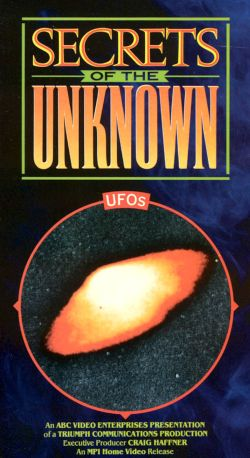 Secrets of the Unknown: UFOs