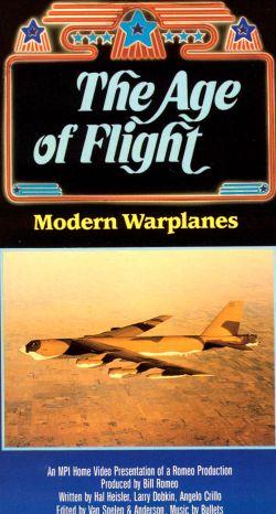The Age of Flight: Modern Warplanes
