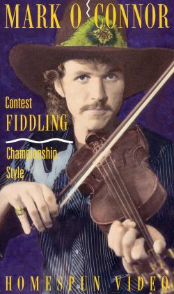 Mark O'Connor: Contest Fiddling - Championship Style