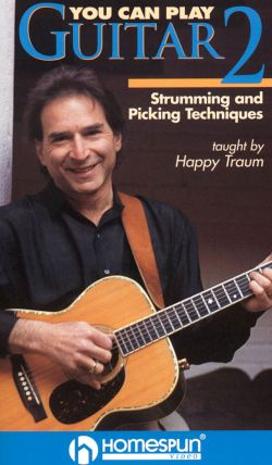 Happy Traum: You Can Play Guitar, Vol. 2 - Right-Hand Techniques