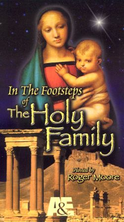 In the Footsteps of the Holy Family, Vol. 2 (2001)
