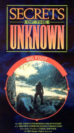 Secrets of the Unknown: Big Foot (1989)
