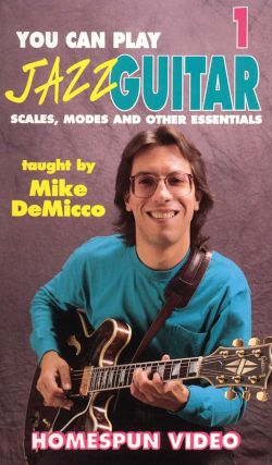 You Can Play Jazz Guitar, Vol. 1: Scales, Modes and Other Essentials