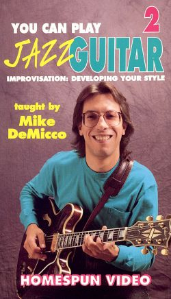 You Can Play Jazz Guitar, Vol. 2: Improvisation - Developing Your Style