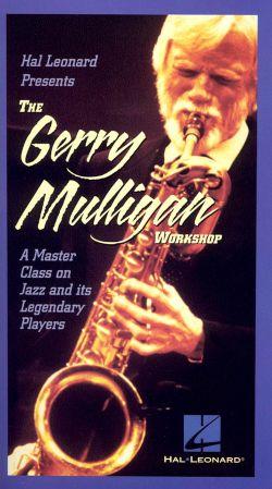 The Gerry Mulligan Workshop