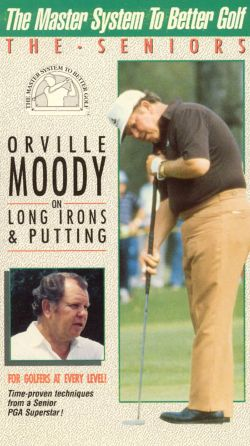 The Master System to Better Golf: Orville Moody on Long Irons and Putting