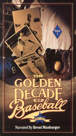 The Golden Decade of Baseball, Part 1
