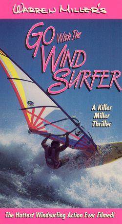 Warren Miller's Go with the Wind Surfer