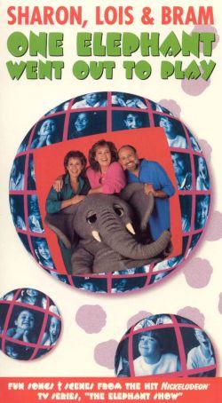 Sharon, Lois & Bram's Elephant Show: One Elephant Went Out to Play
