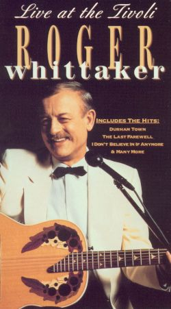 Roger Whittaker: Live at Tivoli