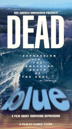 America Undercover: Dead Blue - A Film About Surviving Depression