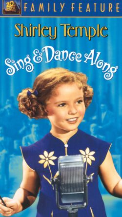Shirley Temple Sing and Dance Along