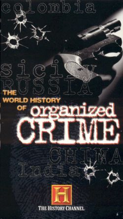 The World History of Organized Crime: China