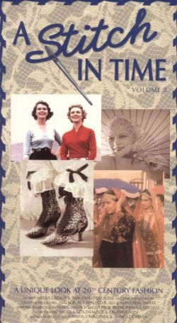 A Stitch in Time, Vol. 2: A Unique Look at 20th Century Fashion