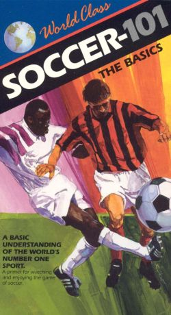 World Class Soccer-101: The Basics