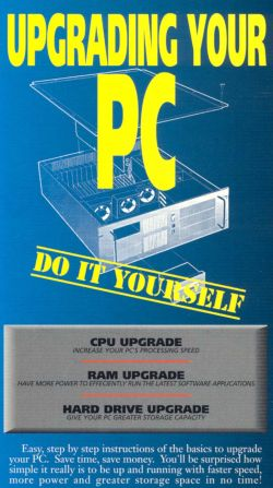 Upgrading Your PC: Do it Yourself