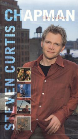 Steven Curtis Chapman: The Videos