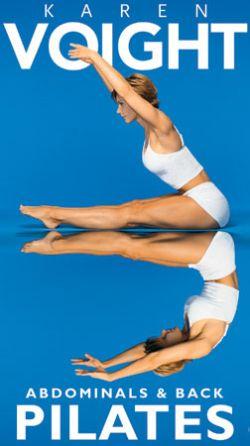 Karen Voight: Pilates Core Power - Abdominals & Back