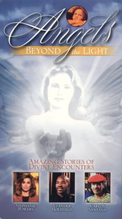 Angels: Beyond the Light - Amazing Stories of Divine Encounters