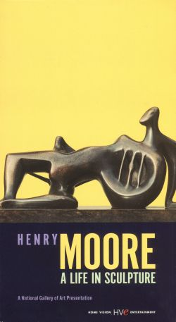 Henry Moore: A Life in Sculpture