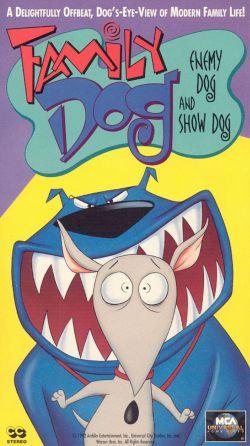 Family Dog: Enemy Dog / Show Dog