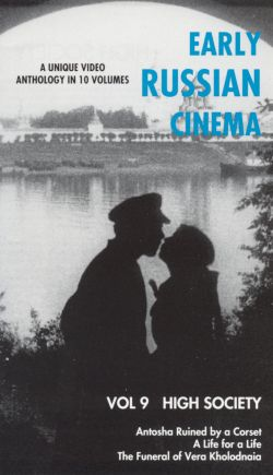 Early Russian Cinema, Vol. 9: High Society