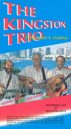 The Kingston Trio: Everybody's Talking