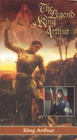 The Legend of King Arthur: In Search of King Arthur