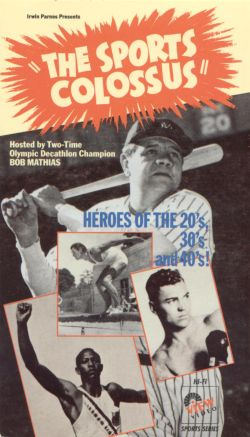The Sports Colossus: America's Heroes of the 20s, 30s & 40s!