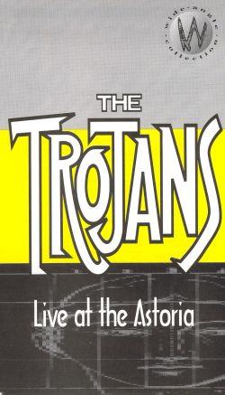 Trojans: Live at the Astoria