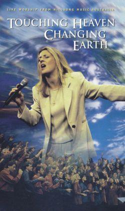 Touching Heaven, Changing Earth