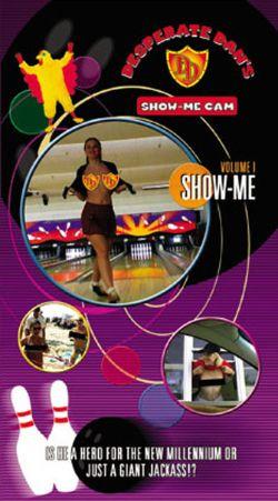 Desperate Dan's Show-Me Cam, Vol. 1: Show-Me