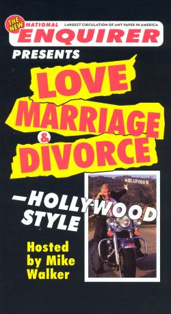 The New National Enquirer Presents: Love, Marriage & Divorce - Hollywood Style