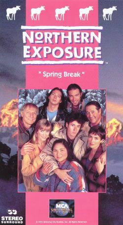 Northern Exposure: Spring Break