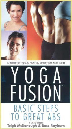 Yoga Fusion: Basic Steps to Great Abs