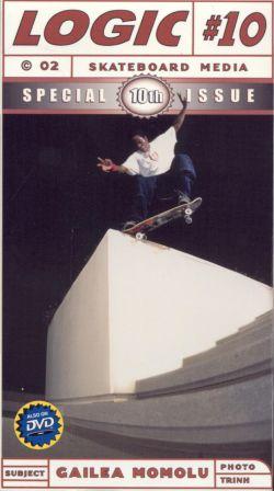 Logic Skateboard Media #10 (2002)