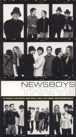 Newsboys: Thrive - From The Rock and Roll Hall of Fame