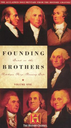 Founding Brothers: A More Perfect Union, Part One - Leadership