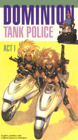 Dominion Tank Police, Act 1