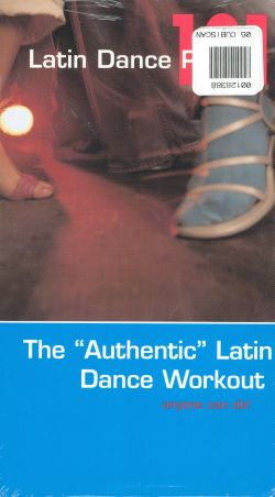 Latin Dance Party 101: The Authentic Latin Dance Workout